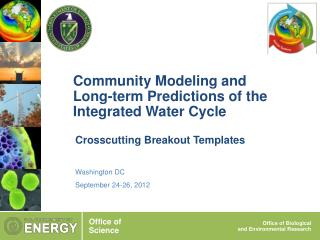 Community Modeling and Long-term Predictions of the Integrated Water Cycle