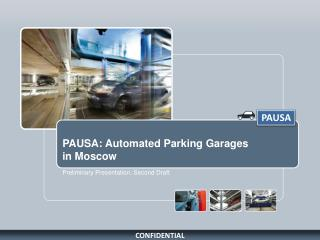 PAUSA: Automated Parking Garages  in Moscow