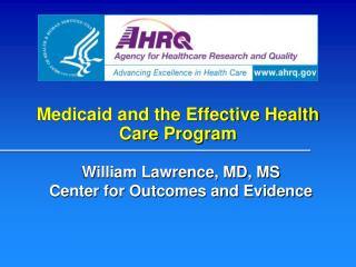 Medicaid and the Effective Health Care Program