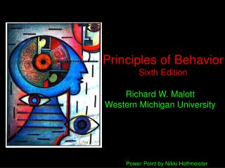 Principles of Behavior Sixth Edition