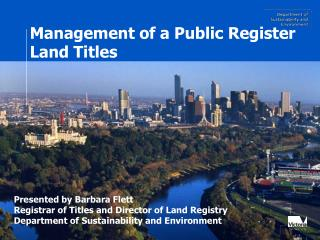 Management of a Public Register Land Titles