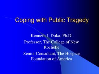 Coping with Public Tragedy
