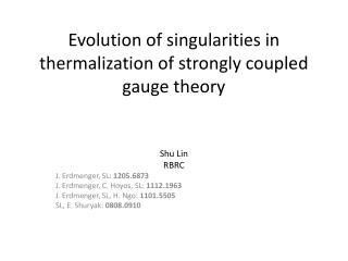 Evolution of singularities in thermalization of strongly coupled gauge theory