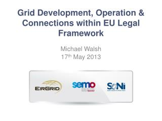 Grid Development, Operation & Connections within EU Legal Framework