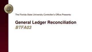 General Ledger  Reconciliation BTFA03