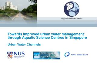 Towards improved urban water management through Aquatic Science Centres in Singapore
