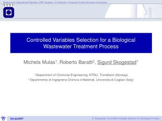 Controlled Variables Selection for a Biological Wastewater Treatment Process
