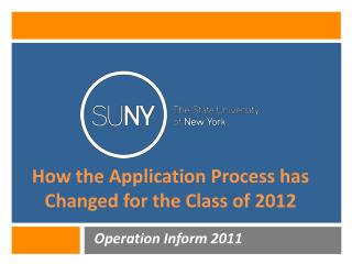 How the Application Process has Changed for the Class of 2012