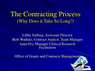 The Contracting Process (Why Does it Take So Long?)