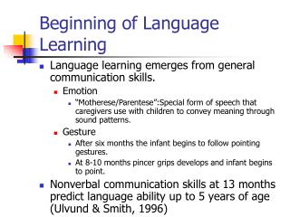 Beginning of Language Learning