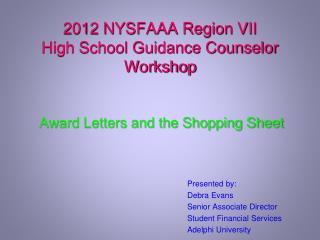 2012 NYSFAAA Region VII High School Guidance Counselor Workshop