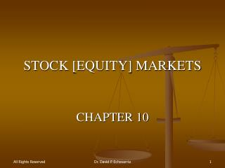 STOCK [EQUITY] MARKETS