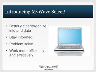 Introducing MyWave Select!
