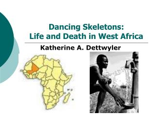 dancing skeletons life and death Dancing skeletons: life and death in west africa by katherine a dettwyler 088133748x, 9780881337488   bookscoutercomsell textbooks for cash using bookscoutercom, a book buyback price comparison tool dancing skeletons: life and death in west africa.