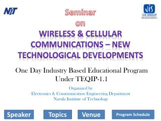 Seminar on Wireless & Cellular Communications – New Technological Developments