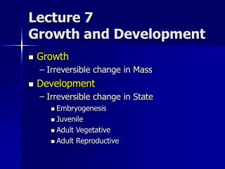 Lecture 7 Growth and Development