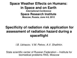Specificity of radiation risk application for assessment of radiation hazard during a spaceflight