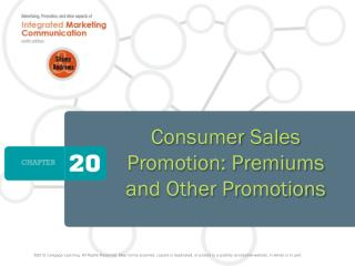 Consumer Sales Promotion: Premiums and Other Promotions