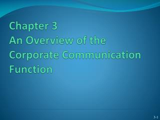 Chapter 3 An Overview of the Corporate Communication Function