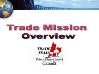 Trade Mission  Overview