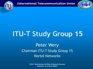 ITU-T Study Group 15