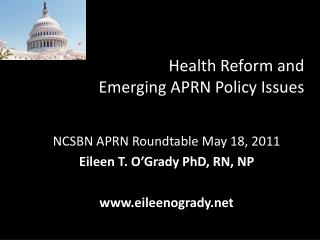Health Reform and  Emerging APRN Policy Issues