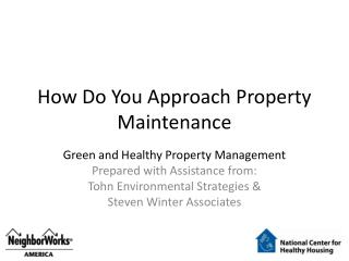 How Do You Approach Property Maintenance