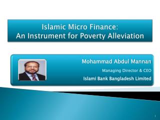 Islamic Micro Finance:  An Instrument for Poverty Alleviation