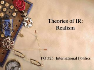 Theories of IR: Realism