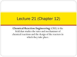Lecture 21 (Chapter 12)
