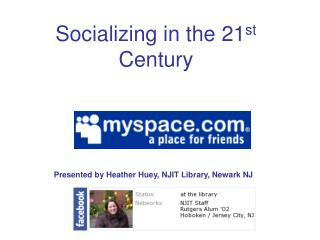 Presented by Heather Huey, NJIT Library, Newark NJ