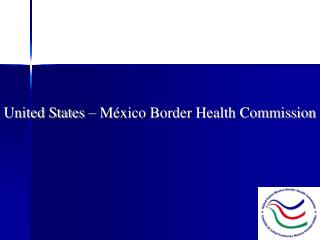 United States – México Border Health Commission