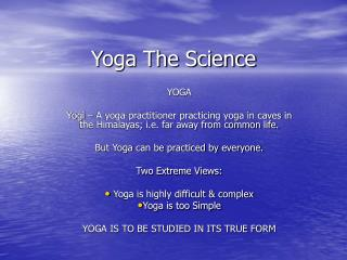Yoga The Science