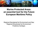 Marine Protected Areas: an essential tool for the Future European Maritime Policy