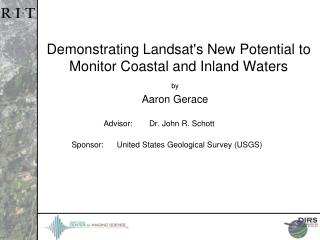 Demonstrating Landsat's New Potential to Monitor Coastal and Inland Waters