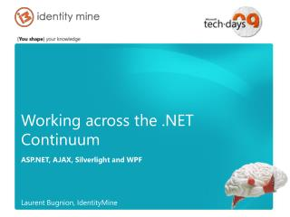 Working across the .NET Continuum