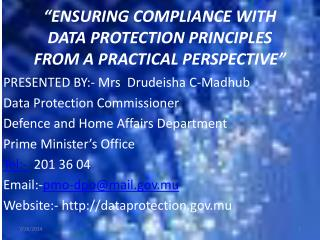 """ENSURING COMPLIANCE WITH DATA PROTECTION PRINCIPLES    FROM A PRACTICAL PERSPECTIVE"""