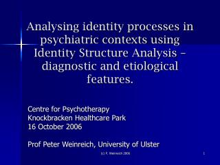 Centre for Psychotherapy Knockbracken Healthcare Park 16 October 2006