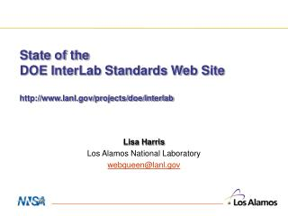State of the  DOE InterLab Standards Web Site http://www.lanl.gov/projects/doe/interlab
