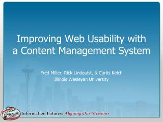 Improving Web Usability with  a Content Management System
