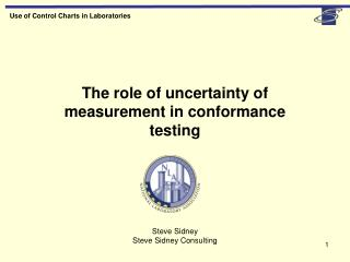 The role of uncertainty of measurement in conformance testing
