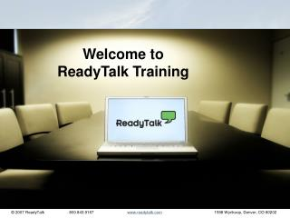 Welcome to  ReadyTalk Training