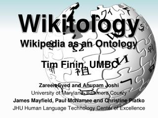 Wikitology Wikipedia as an Ontology