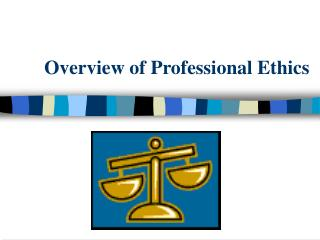 Overview of Professional Ethics