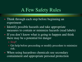 A Few Safety Rules