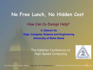No Free Lunch, No Hidden Cost