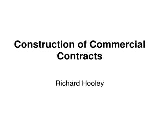 Construction of Commercial Contracts