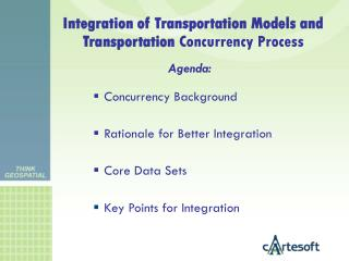 Integration of Transportation Models and Transportation  Concurrency Process