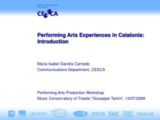 Performing Arts Experiences in Catalonia: Introduction