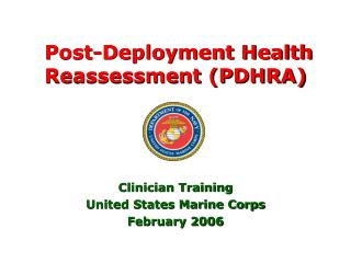 Post-Deployment Health Reassessment (PDHRA)